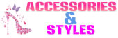 Accessories and Styles